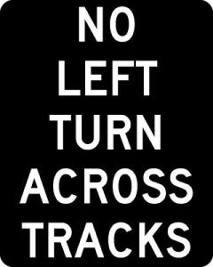 R3-2a No Left Turn Across Tracks