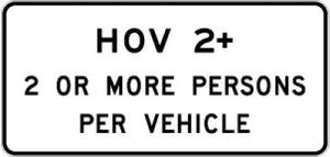 R3-43 HOV 2+ 2 Or More Persons Per Vehicle