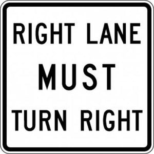 R3-7R Right Lane Must Turn Right