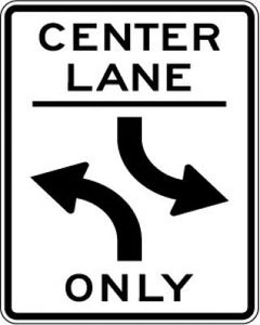R3-9b Center Lane --- Two-Way Left Turn Only