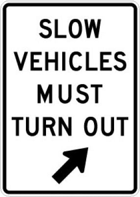 R4-14 Slow Vehicles Must Turn-Out (Arrow)