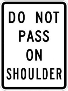 R4-18 Do Not Pass On Shoulder