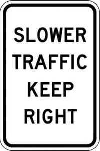 R4-3 Slower Traffic Keep Right