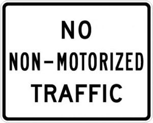 R5-7 No Non-Motorized Traffic