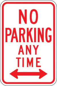 R7-1D No Parking Any Time (Double Arrow)
