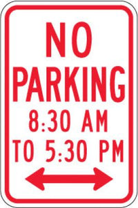 R7-2aD No Parking (Time) (Double Arrow)- Customizable