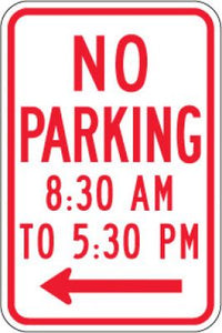 R7-2aL No Parking (Time) (Left Arrow)- Customizable