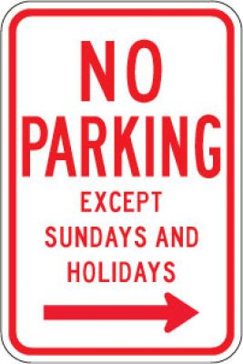 R7-3R No Parking Except Sundays And Holidays (Right Arrow)- Customizable