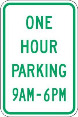 R7-5 One Hour Parking (Time)- Customizable