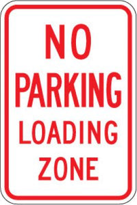 R7-6 No Parking Loading Zone