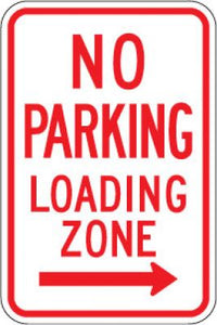 R7-6R No Parking Loading Zone (Right Arrow)