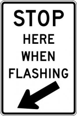 R8-10 Stop Here When Flashing (45¬° Down Arrow)