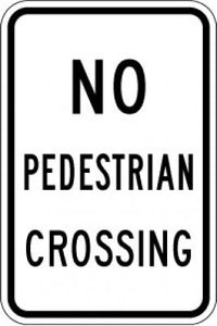 R9-3a No Pedestrian Crossing