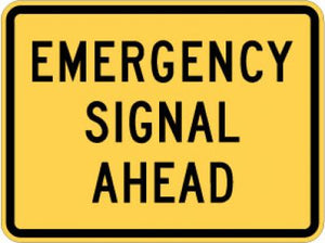 W11-12P Emergency Signal Ahead