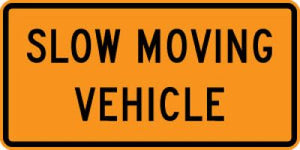 W21-4 Slow Moving Vehicle