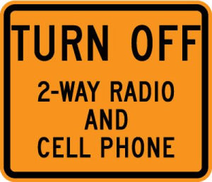 W22-2 Turn Off 2-way Radio And Cell Phone