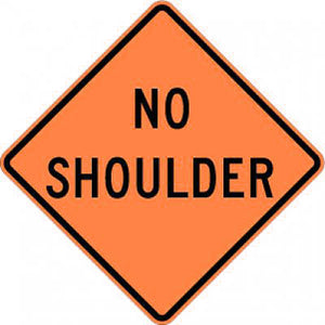 W8-23 No Shoulder