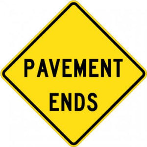 W8-3 Pavement Ends