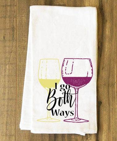 I GO BOTH WAYS WINE TEA TOWEL - K&E FASHIONS