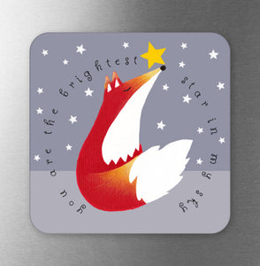 You Are The Brightest Star In The Sky Fox Fridge Magnet