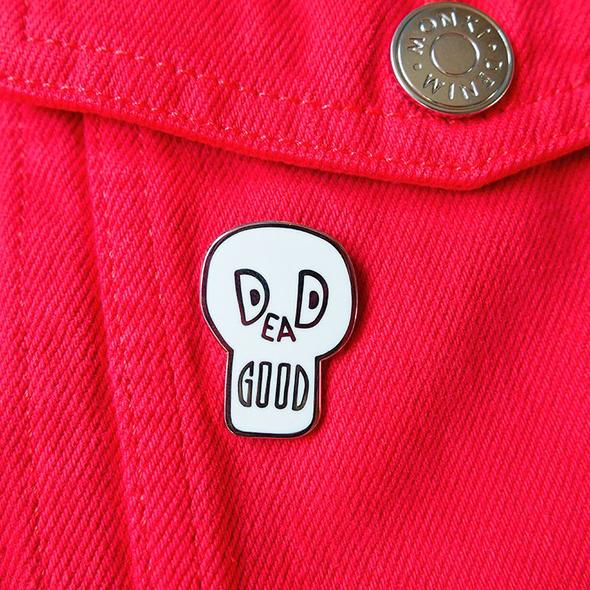 Dead Good Enamel Pin