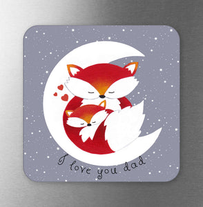 I Love You Dad Fox Fridge Magnet