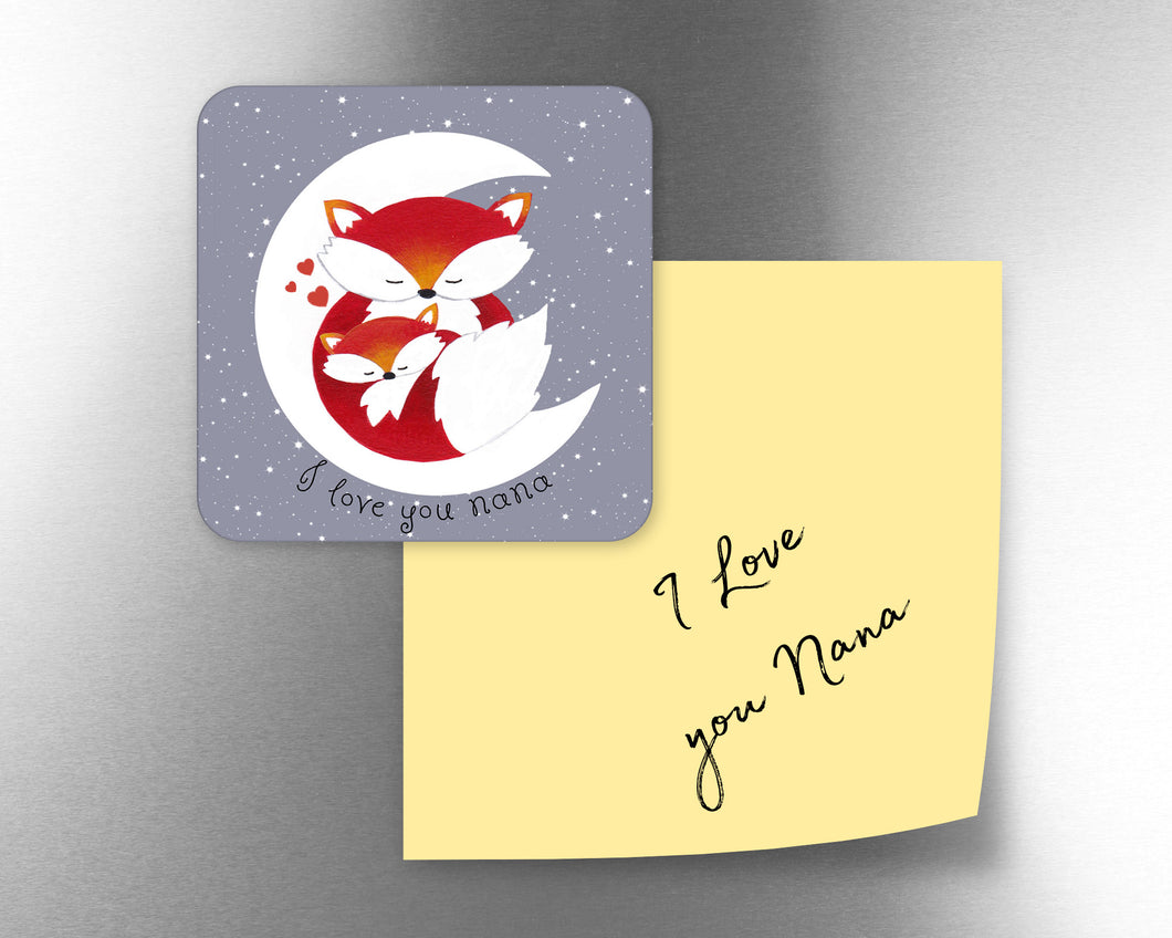 I Love You Nana Fox Fridge Magnet