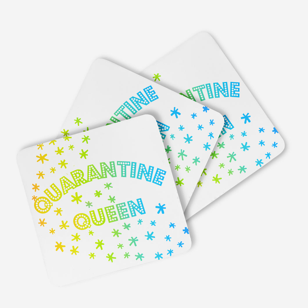 Quarantine Queen Coaster