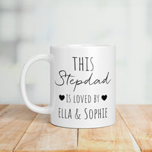 Load image into Gallery viewer, This Stepdad Is Loved Personalised Mug
