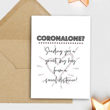 Load image into Gallery viewer, Coronalone? Sending you a big hug from a social distance greeting card