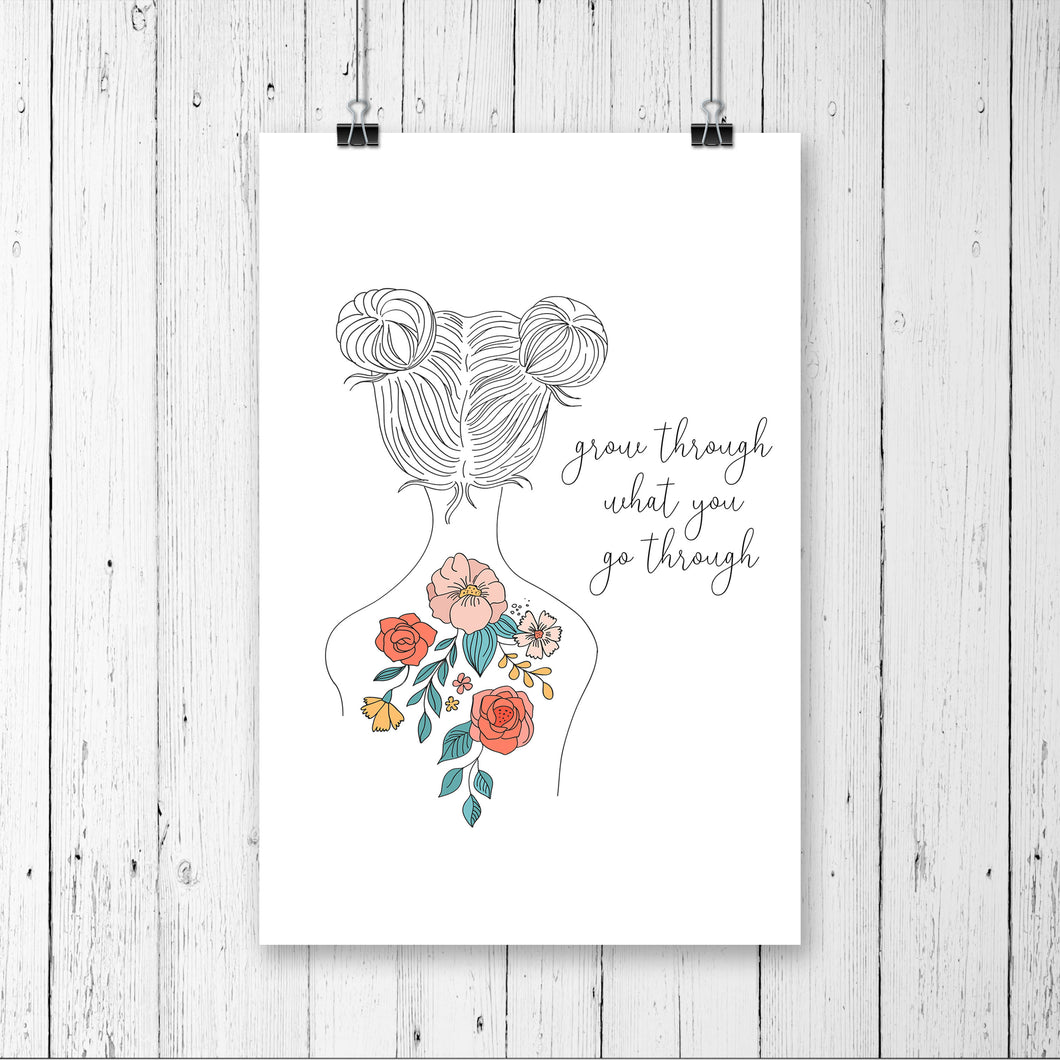 Grow through What You Go Through - Print