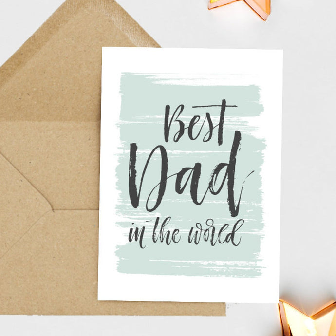 Best dad In The World - Greetings Card