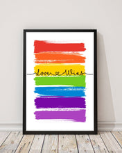 Load image into Gallery viewer, Love Wins  Print - LGBT Quotes - Pride Equality Print - Pride Rainbow Print