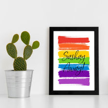 Load image into Gallery viewer, Sashay Away  Print - RuPaul Drag Race Print - Pride Rainbow Print