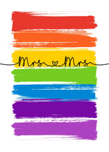 Load image into Gallery viewer, Mrs & Mrs Print - LGBT Quotes - Pride Equality Print - Pride Rainbow Print