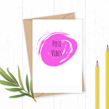 Load image into Gallery viewer, Posi Vibes - Greetings Card
