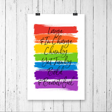Load image into Gallery viewer, Large & In Charge Print - RuPaul Drag Race Print - Pride Rainbow Print