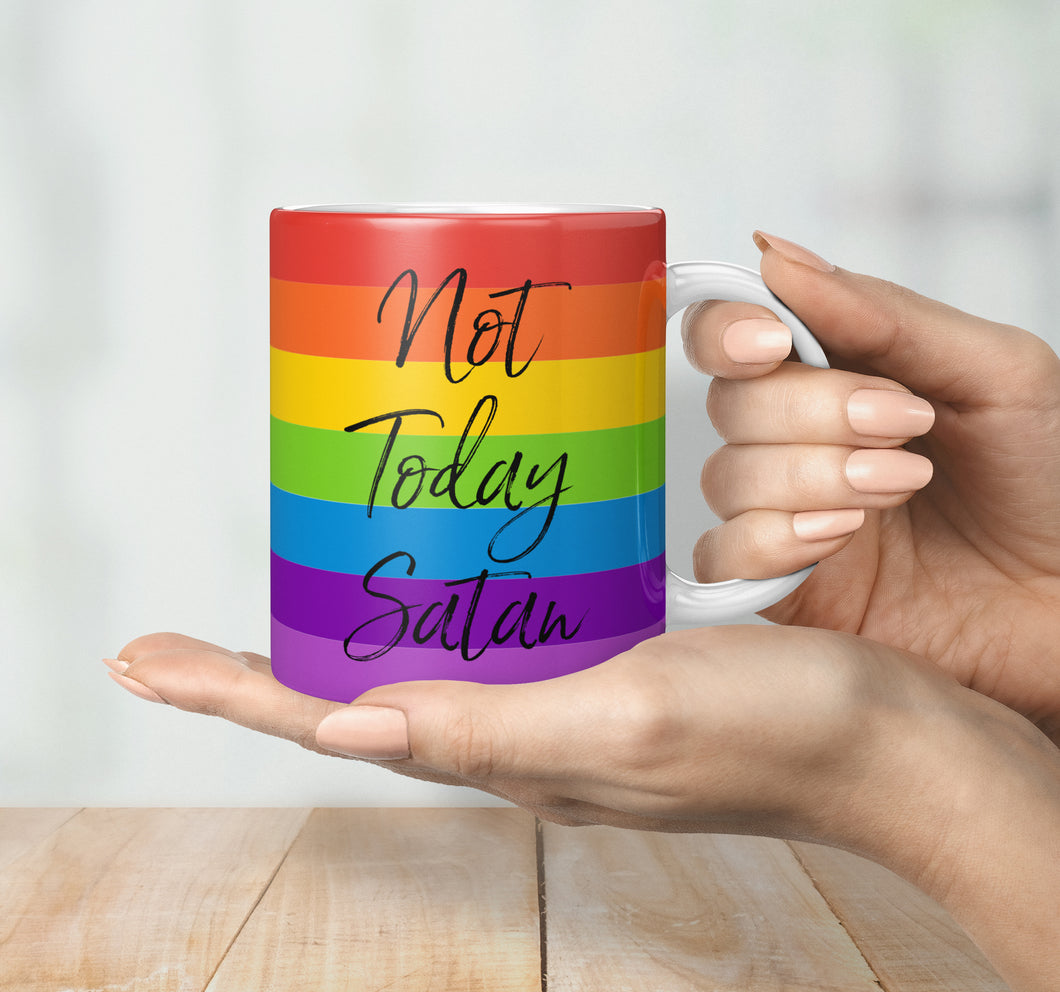 Not Today Satan Mug - Ru Pauls Drag Race