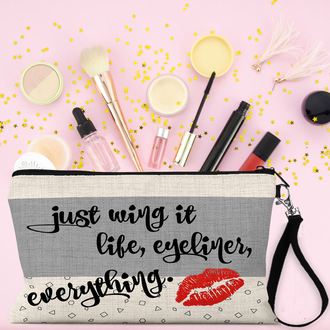Just Wing It, Life, Eyeliner, Everything! Make Up Bag