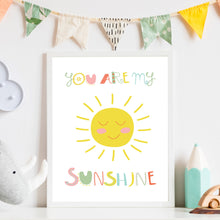 Load image into Gallery viewer, You Are My Sunshine Print