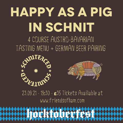 happy as a pig in schnit oktoberfest beer pairing event at friends of ham leeds