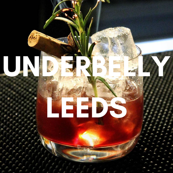 UNDERBELLY LEEDS UNDERGROUND COCKTAILS BENEATH NEW STATION STREET