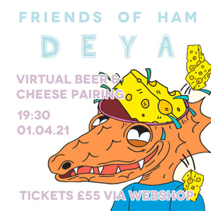 Friends Of Ham x Deya - Beer & Cheese Pairing