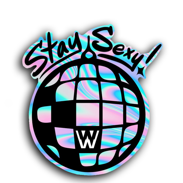 Stay Sexy Sticker