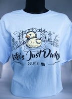 Life's Just Ducky T-Shirt