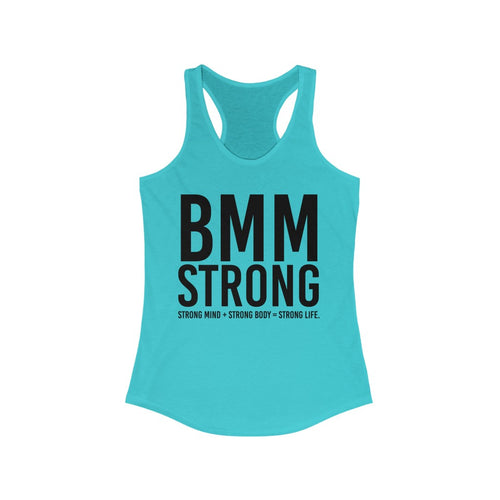 BMM Strong - Women's Ideal Racerback Tank