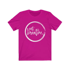 JUST BREATHE - Unisex Jersey Short Sleeve Tee