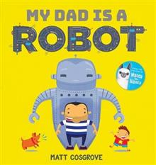 My Dad is a Robot HB