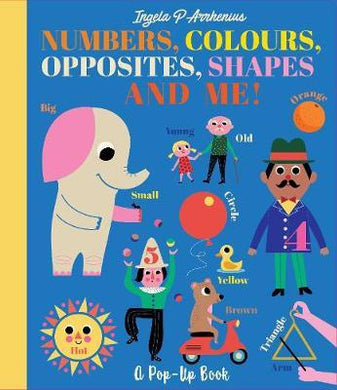 Numbers, Colours, Opposites, Shapes Bk