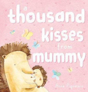 Thousand Kisses From Mummy Bk